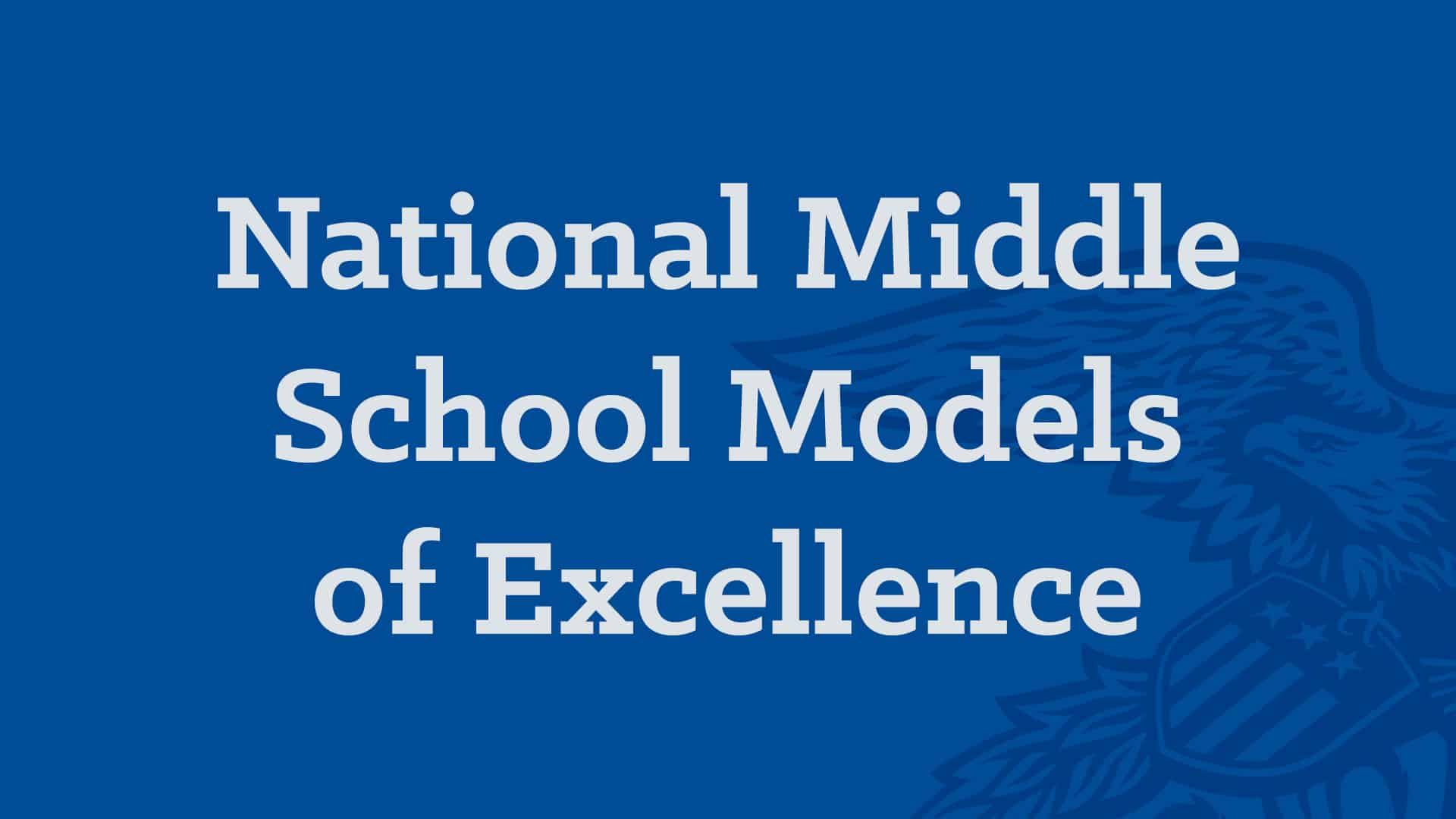 National Chapter - Middle School Models of Excellence Banner