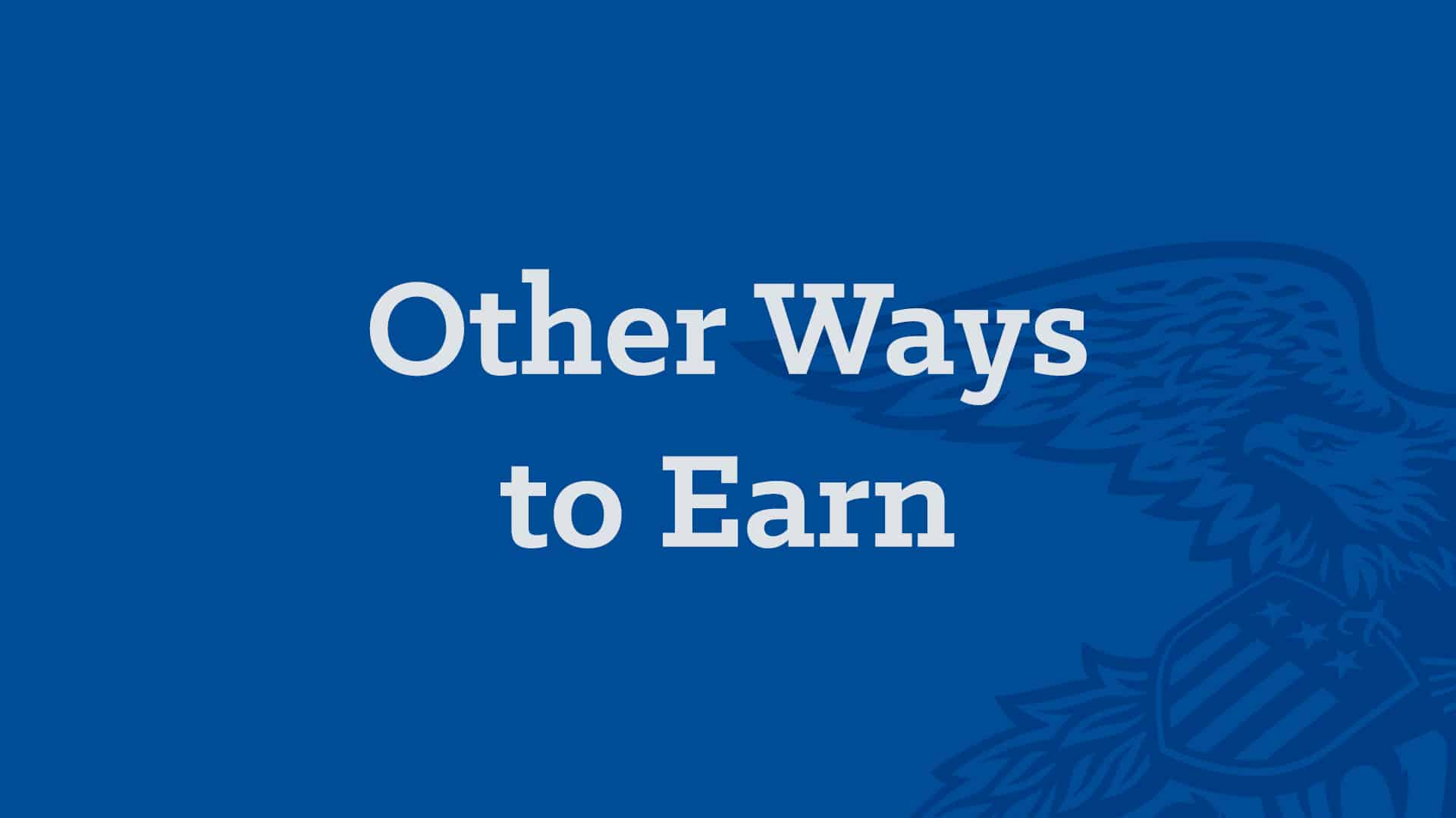 Local Engagement Programs - Other Ways to Earn