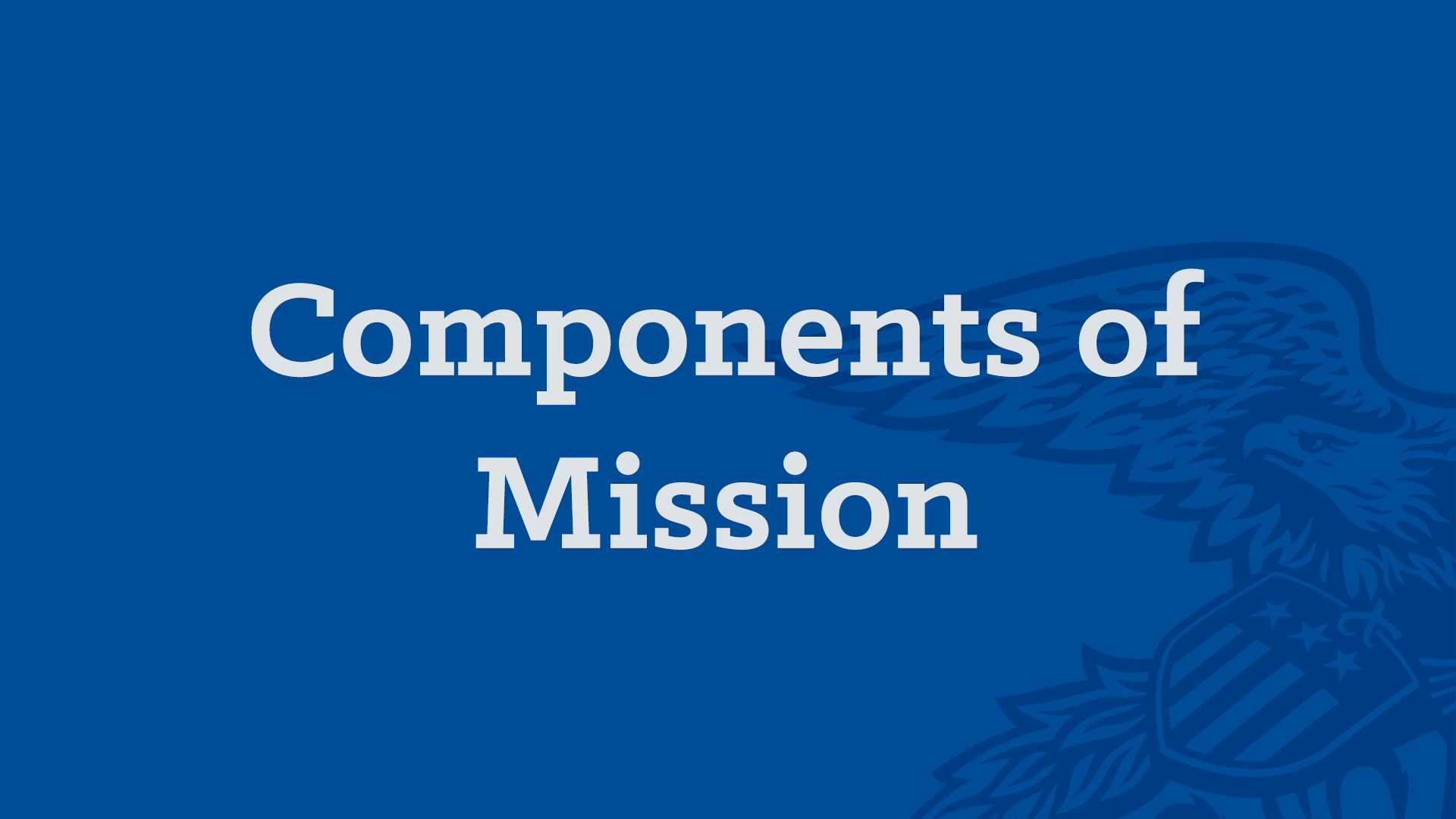 Components of Mission