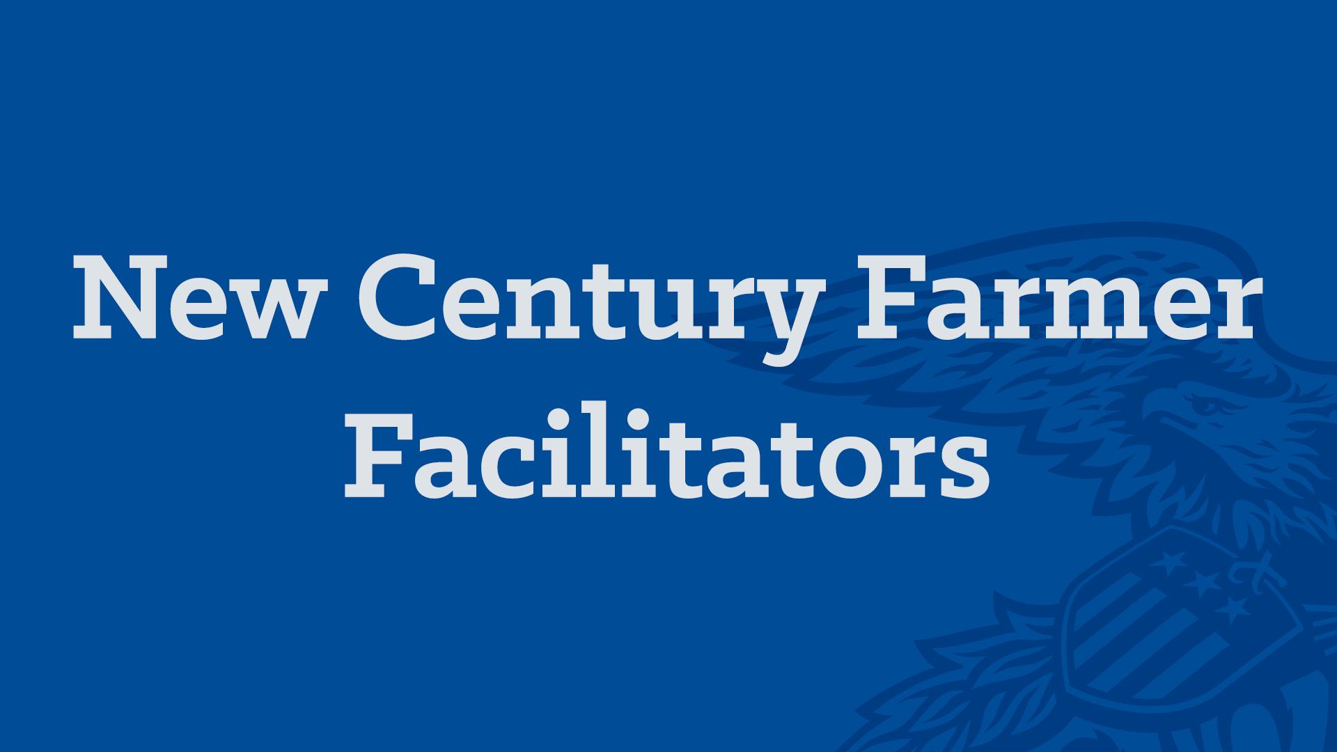 New Century Farmer Facilitators