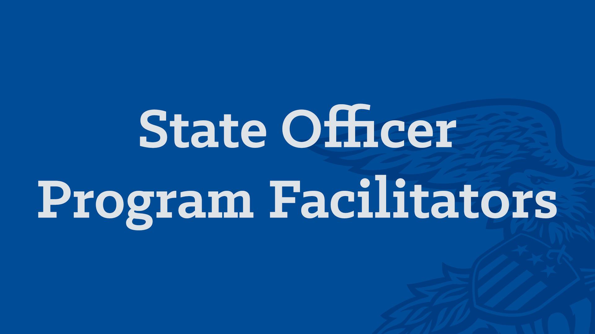 State Officer Program Facilitators