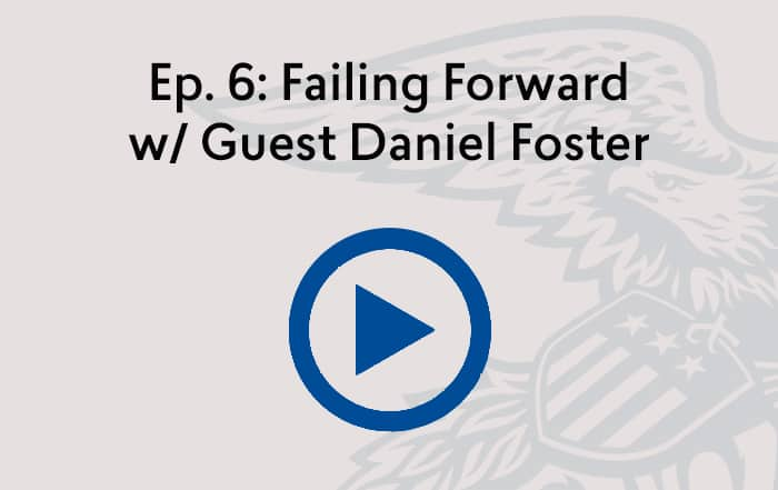 Reconsidered Podcast: Failing Forward w/ Guest Daniel Foster