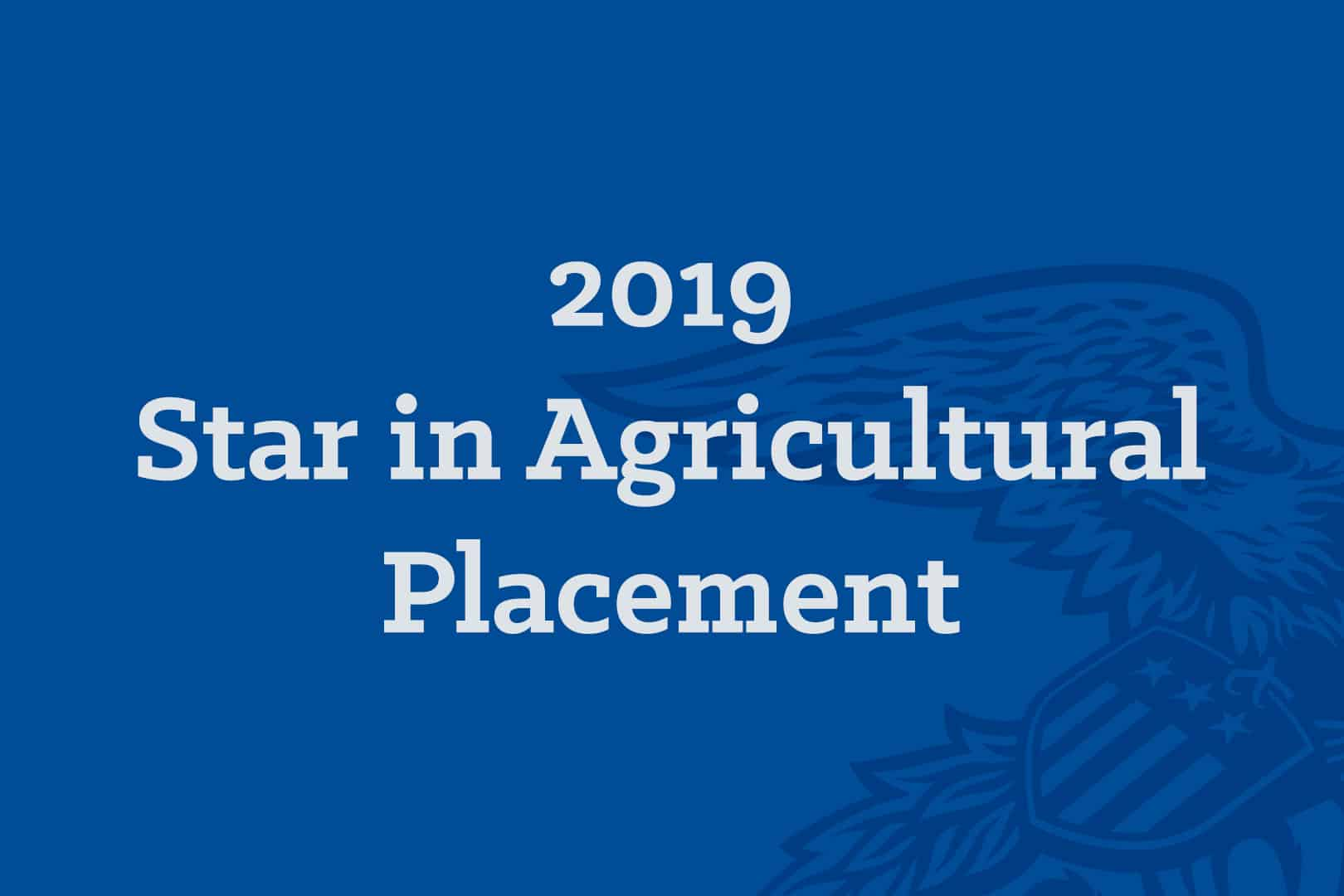 2019 Star in Agricultural Placement 600x400
